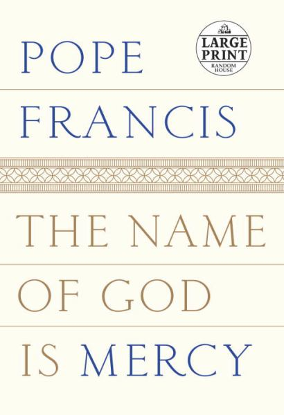 The Name of God Is Mercy (Large Print)