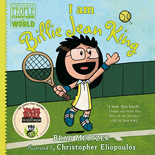 I am Billie Jean King (Ordinary People Change the World)