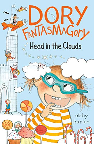 Head in the Clouds (Dory Fantasmagory, Bk. 4)