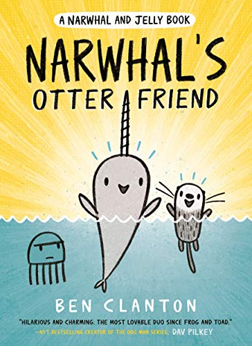 Narwhal's Otter Friend (Narwhal and Jelly, Bk. 4)