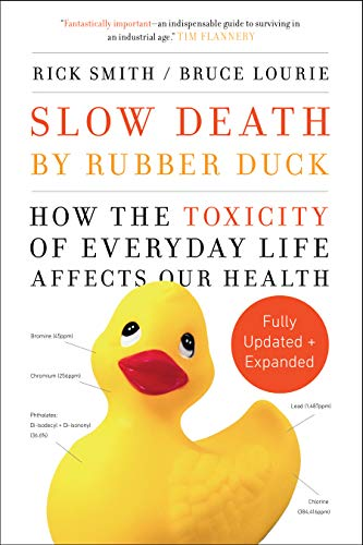 Slow Death by Rubber Duck (Updated and Expanded)