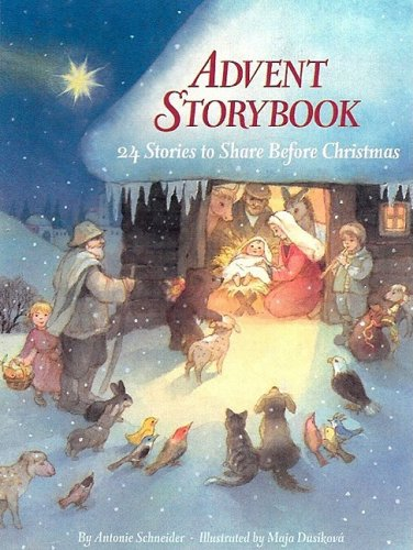 Advent Storybook (24 Stories To Share Before Christmas)