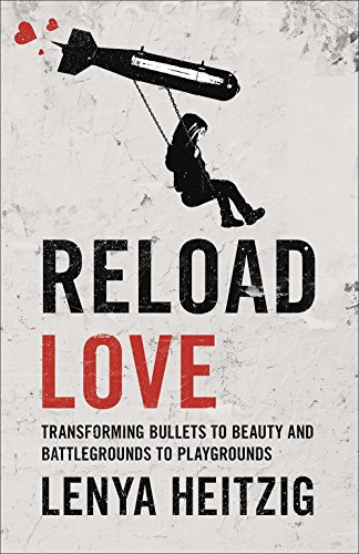 Reload Love: Transforming Bullets to Beauty and Battlegrounds to Playgrounds