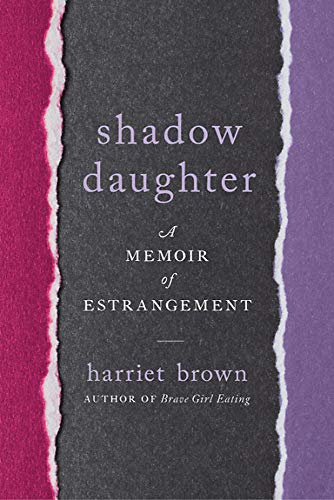 Shadow Daughter: A Memoir of Estrangement