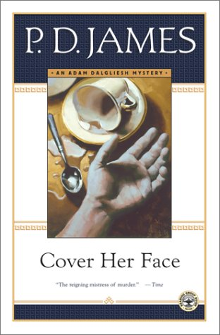 Cover Her Face (Adam Dalgliesh Mysteries)