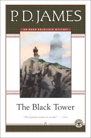 The Black Tower (Adam Dalgliesh Mysteries)
