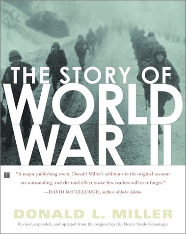 The Story of World War II (Revised, Expanded, and Updated)