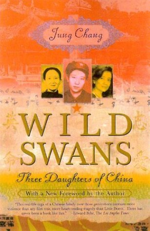 Wild Swans: The Daughters of China