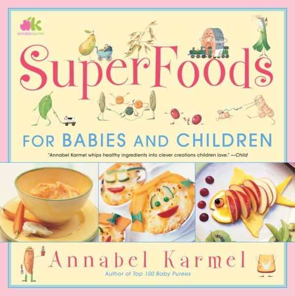 SuperFoods - For Babies and Children