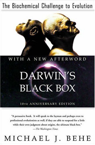 Darwin's Black Box: The Biochemical Challenge to Evolution (10th Anniversary Edition)