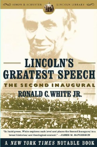 Lincoln's Greatest Speech: The Second Inaugural (Lincoln Library)