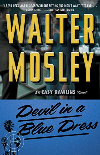 Devil in a Blue Dress (Easy Rawlins Mysteries)