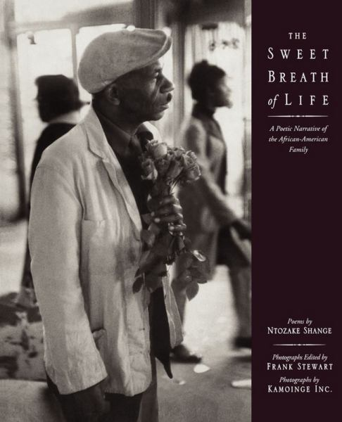 The Sweet Breath of Life: A Poetic Narrative of the African-American Family