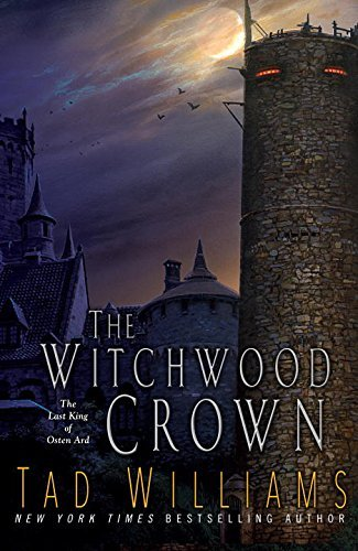 The Witchwood Crown (Last King of Osten Ard, Bk. 1)