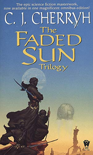 The Faded Sun Trilogy Omnibus (Alliance-Union Universe)