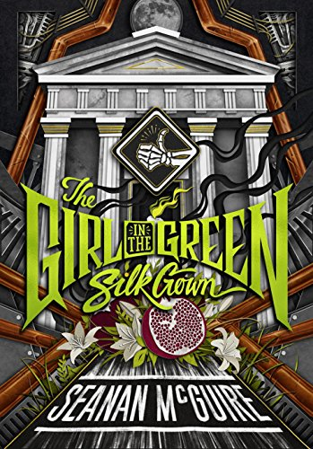 The Girl in the Green Silk Gown (Ghost Roads, Bk. 2)