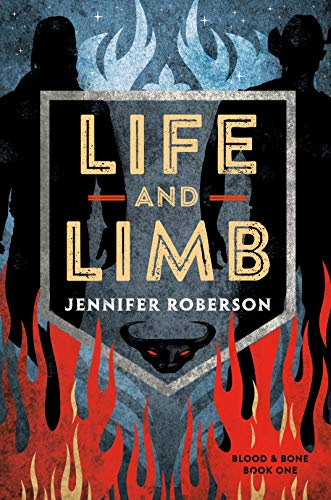 Life and Limb (Blood and Bone, Bk.1)