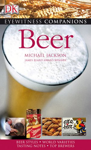 Beer (Eyewitness Companion Guides)