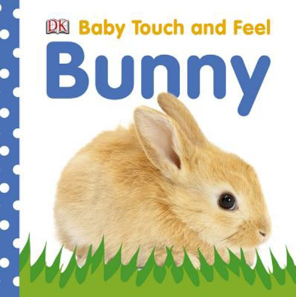 Bunny (Baby Touch and Feel)