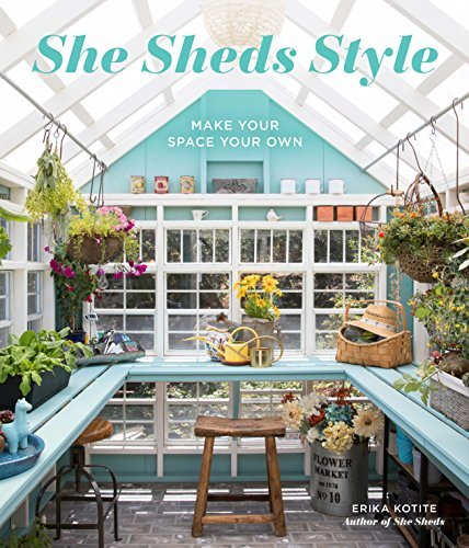 She Sheds Style: Make Your Space Your Own