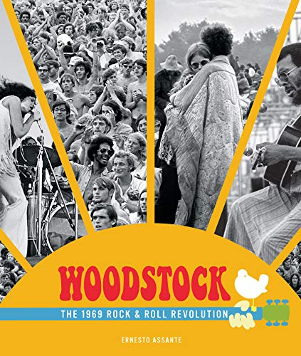 Woodstock: The 1969 Rock & Roll Revolution