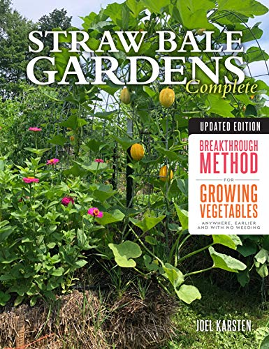 Straw Bale Gardens Complete (Updated Edition)