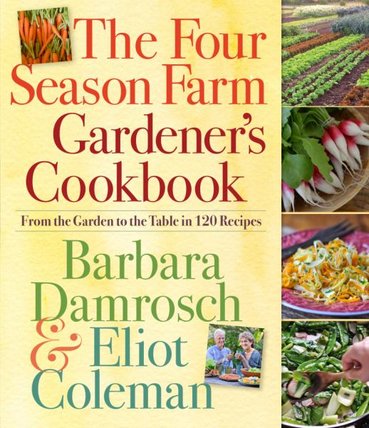 The Four Season Farm Gardener's Cookbook