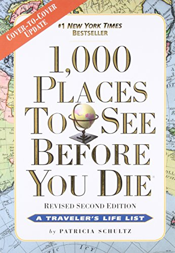 1,000 Places to See Before You Die (2nd Edition)