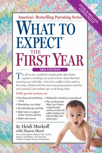 What to Expect the First Year (3rd Edition)