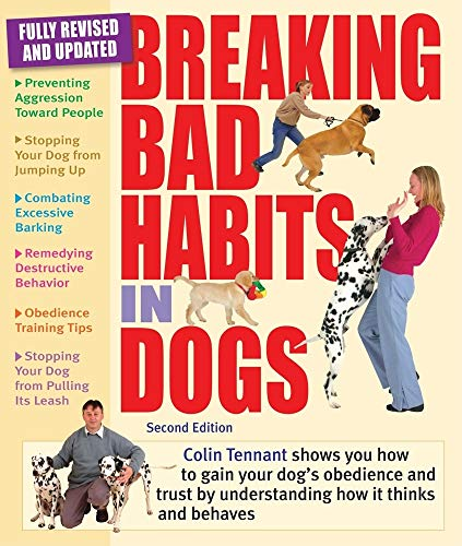 Breaking Bad Habits in Dogs (2nd Edition)