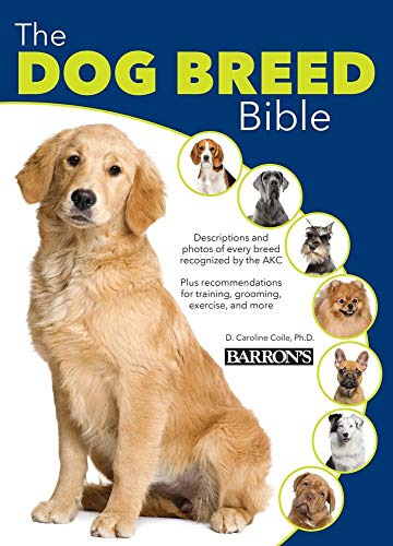 The Dog Breed Bible (2nd Edition)