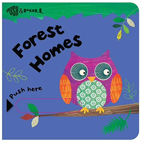 Forest Homes (Push & Pull Books)