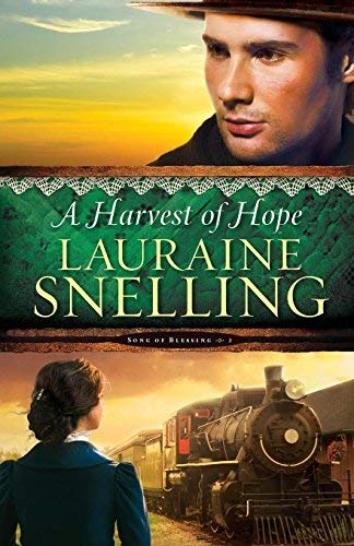 A Harvest of Hope (Song of Blessing, Volume 2)