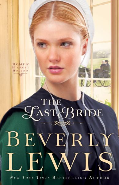 The Last Bride (Home to Hickory Hollow, Bk. 5)