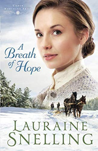 Breath of Hope (Under Northern Skies, Bk. 2)