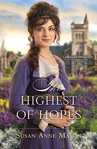 Highest of Hopes (Canadian Crossings, Bk. 2)