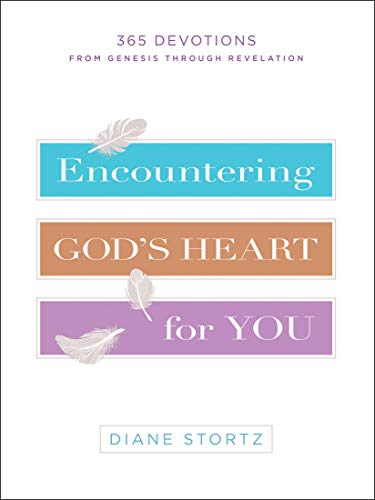 Encountering God's Heart for You: 365 Devotions from Genesis through Revelation