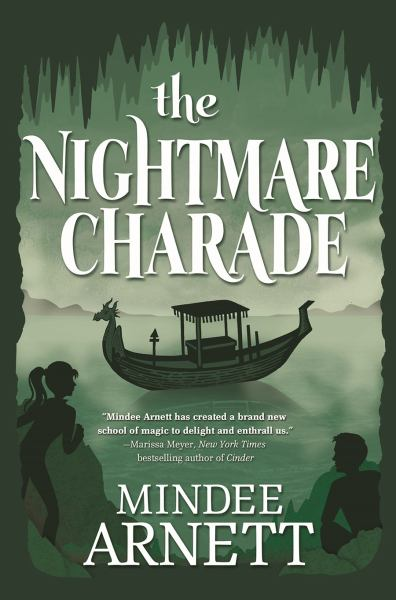 The Nightmare Charade (Arkwell Academy, Bk. 3)