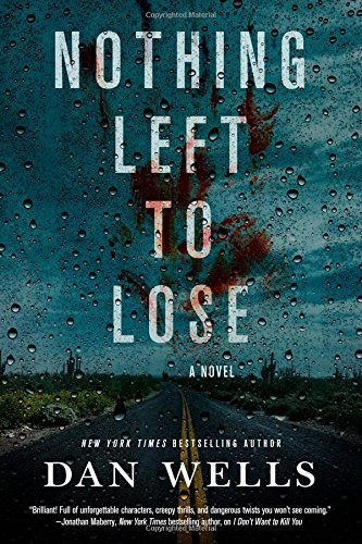 Nothing Left to Lose (John Cleaver, Bk. 6)