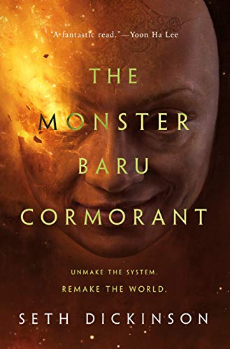The Monster Baru Cormorant (The Masquerade Book 2)