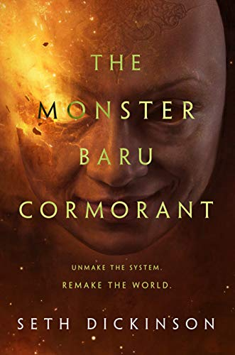 The Monster Baru Cormorant (The Masquerade, Bk. 2)