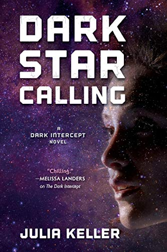 Dark Star Calling (The Dark Intercept)