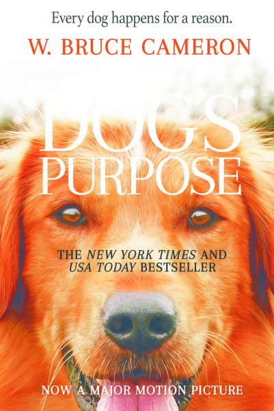 A Dog's Purpose (Bk. 1)