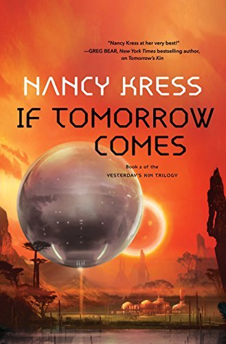If Tomorrow Comes (Yesterday's Kin Trilogy, Bk. 2)