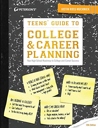 Teens' Guide to College & Career Planning (12th Edition)
