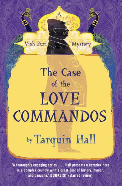 The Case of the Love Commandos (Vish Puri Mysteries)