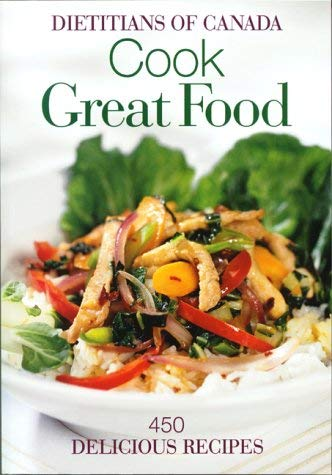 Cook Great Food: 450 Delicious Recipes