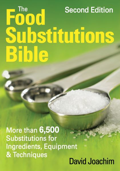 The Food Substitutions Bible (2nd Edition)