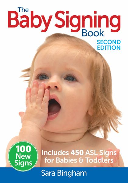 The Baby Signing Book (2nd Edition)
