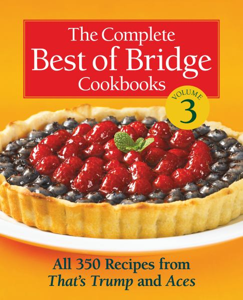 The Complete Best of Bridge Cookbooks (Volume 3)